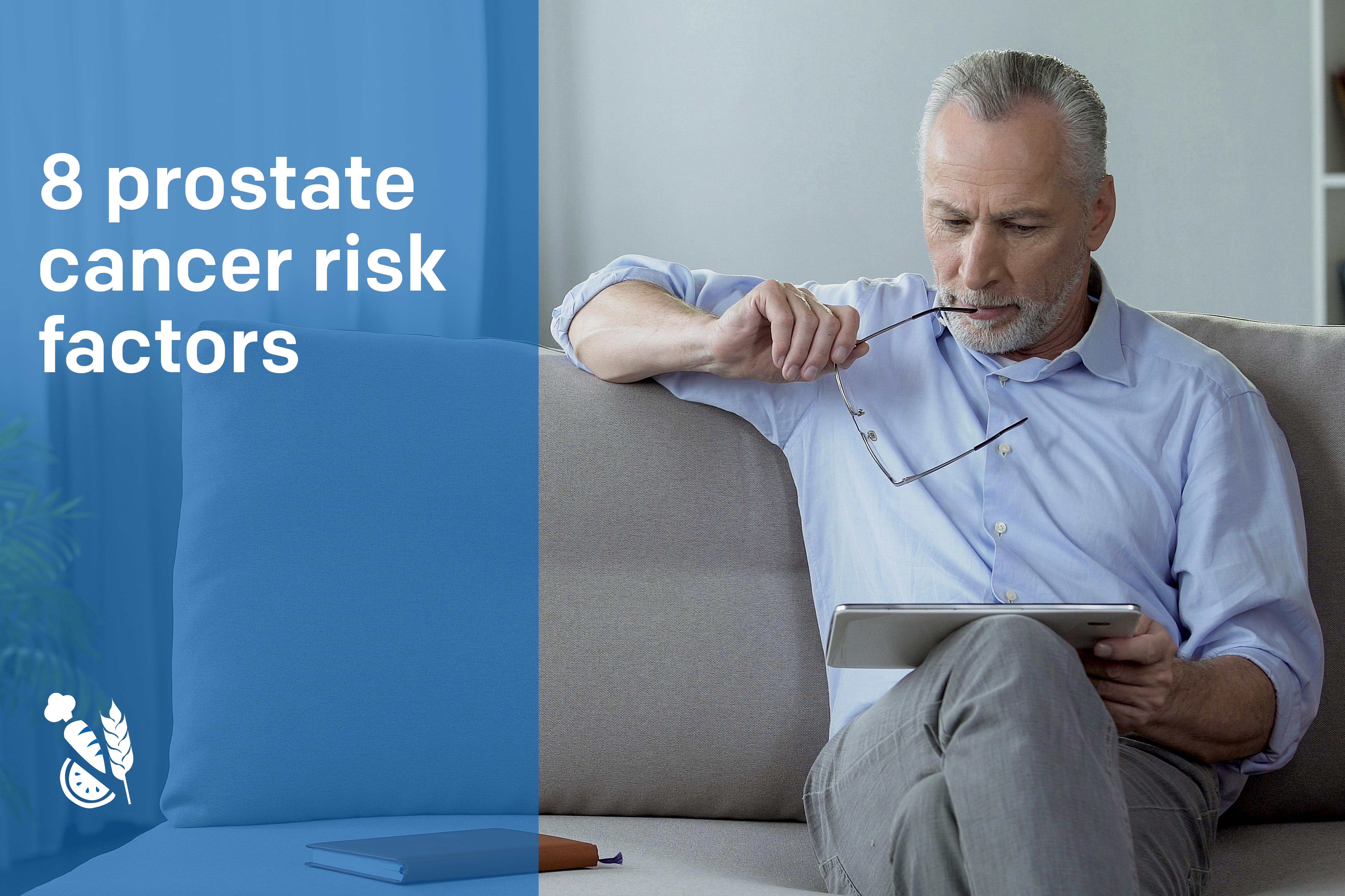 8 Prostate Cancer Risk Factors